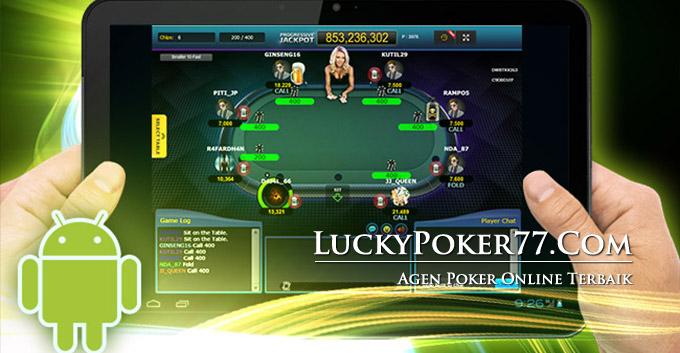 Agen Judi Poker Android Online Indonesia Terbaik