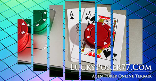 Agen Taruhan Poker IDN