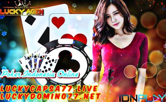 Situs Agen IDN Poker Indonesia